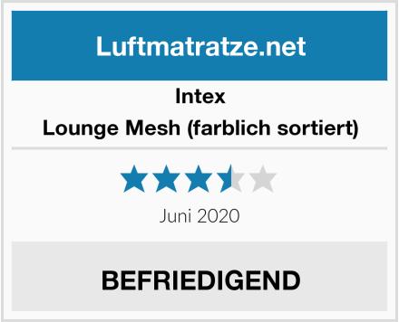 Intex Lounge Mesh (farblich sortiert) Test
