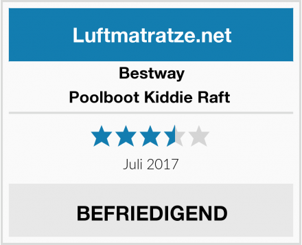 Bestway Poolboot Kiddie Raft  Test