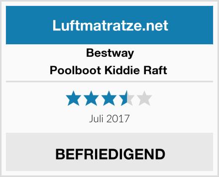 Bestway Poolboot Kiddie Raft  Test