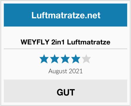 WEYFLY 2in1 Luftmatratze Test