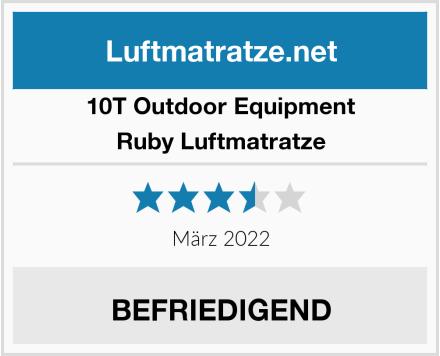 10T Outdoor Equipment Ruby Luftmatratze Test